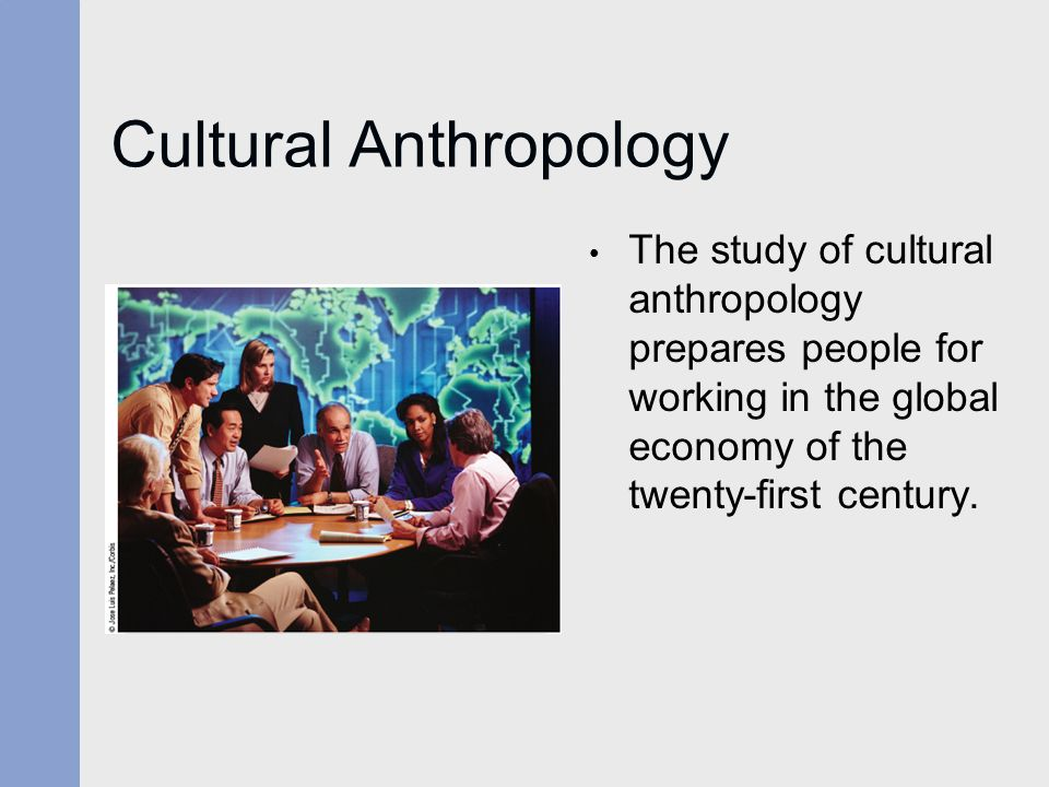 Definition of Culture in Anthropology: Characteristics ...