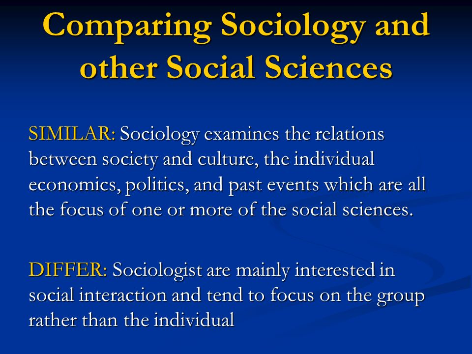 Comparing Sociology and other Social Sciences