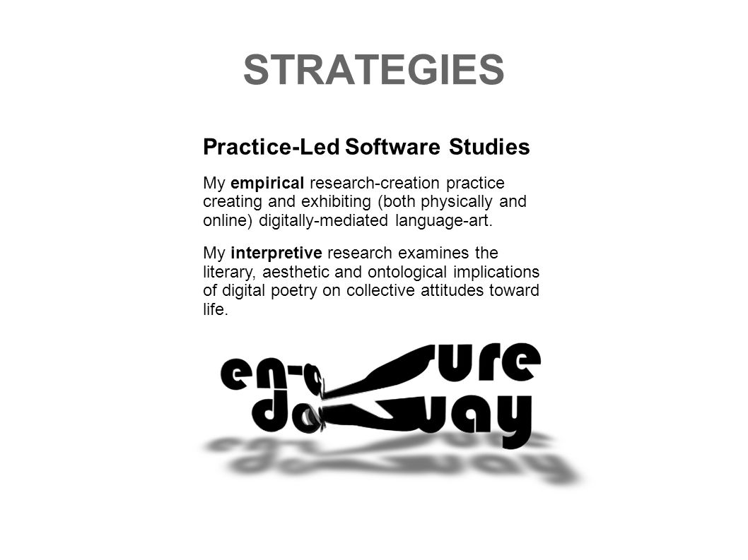 STRATEGIES Practice-Led Software-Studies