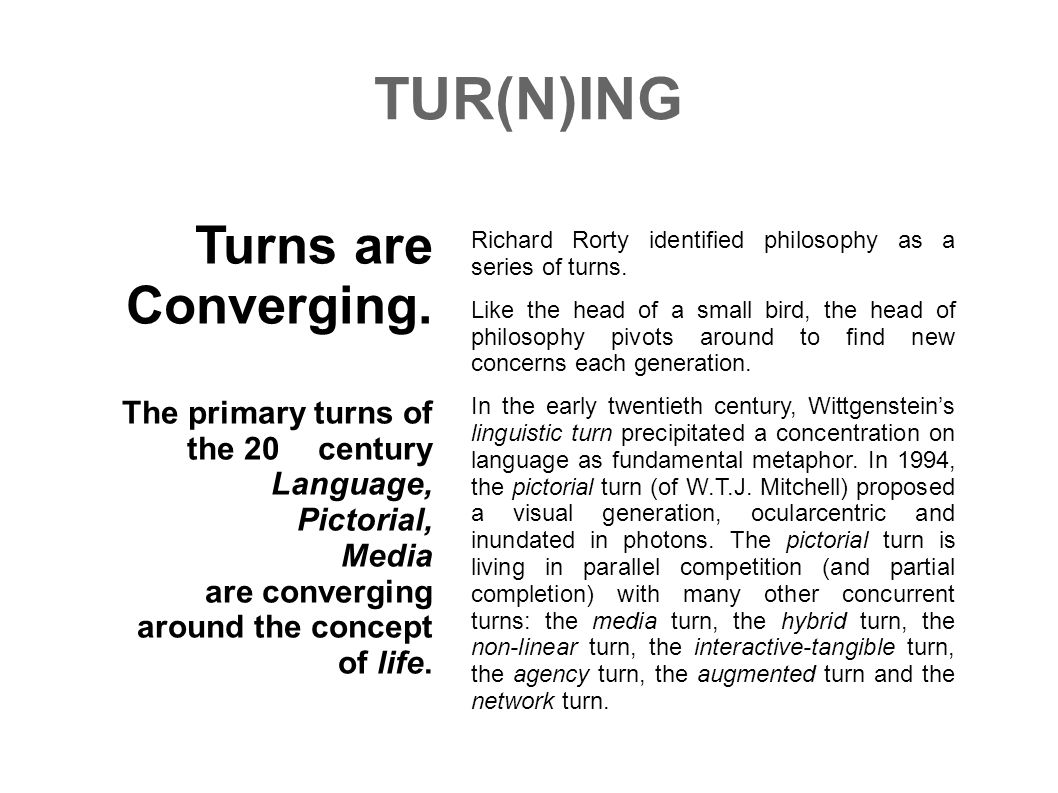 TUR(N)ING Turns are Converging.