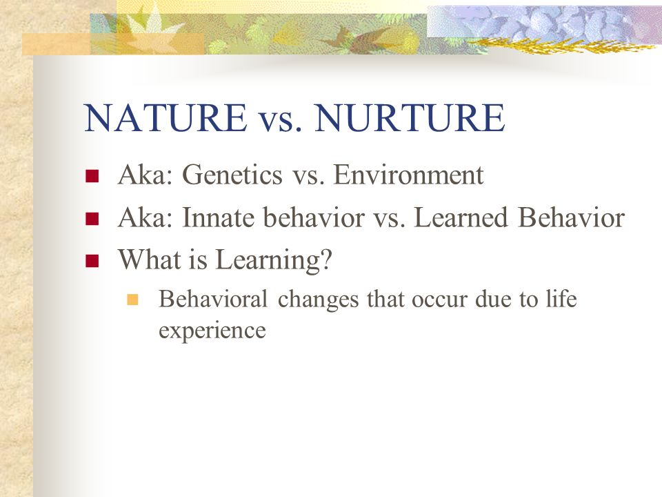 Are we products of nature or nurture? Science answers age-old question