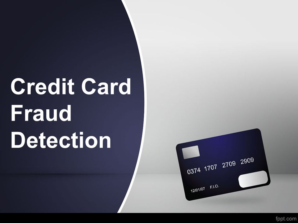 Credit Card Fraud Detection - ppt video online download