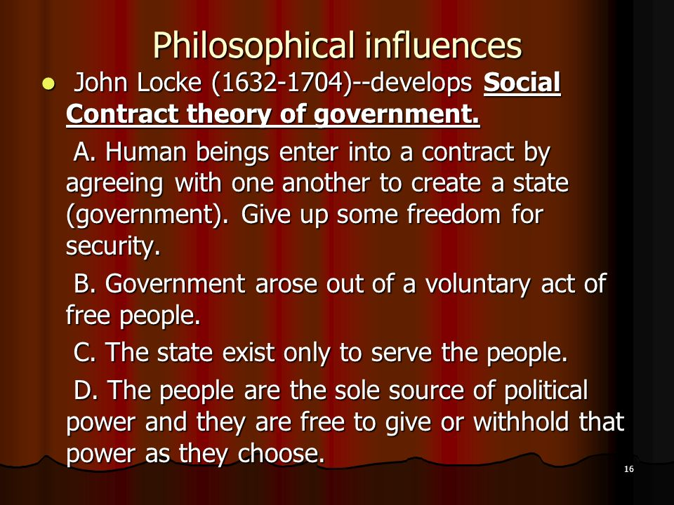 philosophical influences declaration of independence There are many enlightenment ideals in the declaration of independence one is the idea that all people are entitled to certain rights just by virtue of being human another is the belief that a.