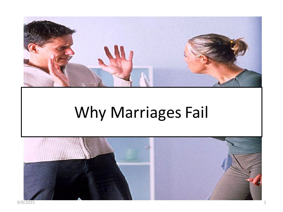 why marriages fail 2 essay Polyamory made my marriage better—and it might make my divorce better, too   and yet eventually we'll probably divorce does this mean that polyamory failed  us not at all like many of our generation, rob and i are.