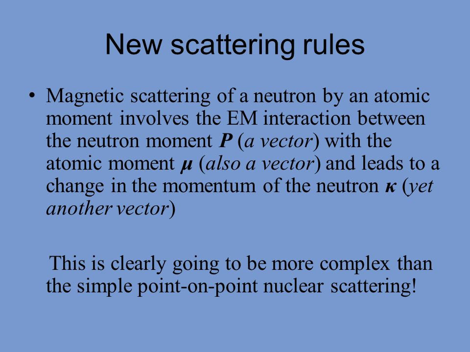 New scattering rules