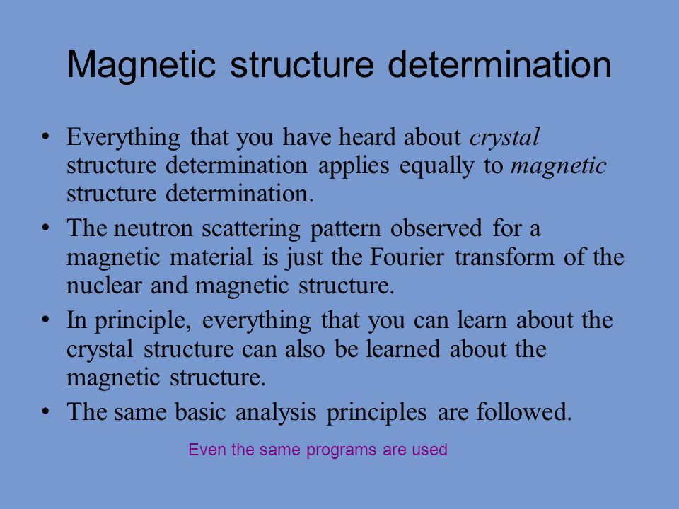 Magnetic structure determination