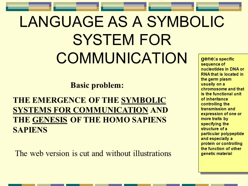 Language As A Symbolic System For Communication Ppt Video Online