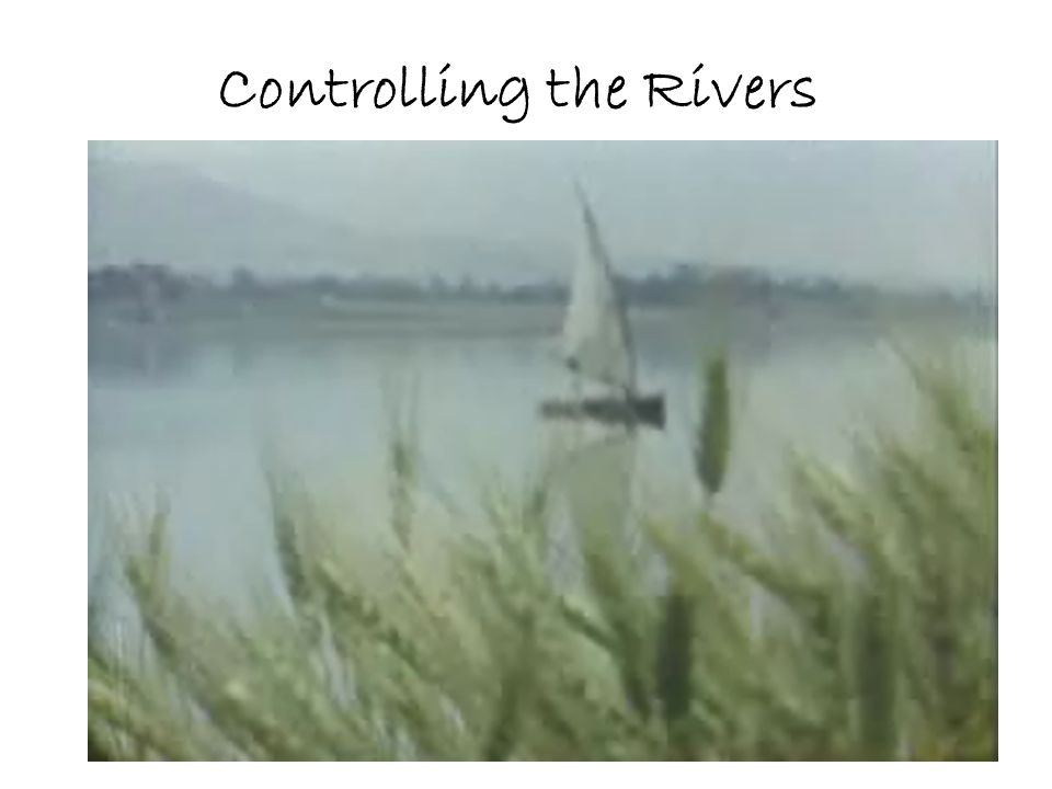 Controlling the Rivers