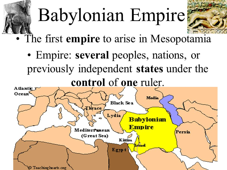 The first empire to arise in Mesopotamia