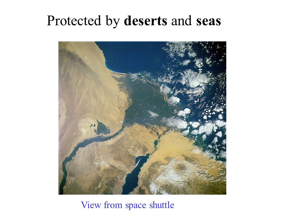 Protected by deserts and seas