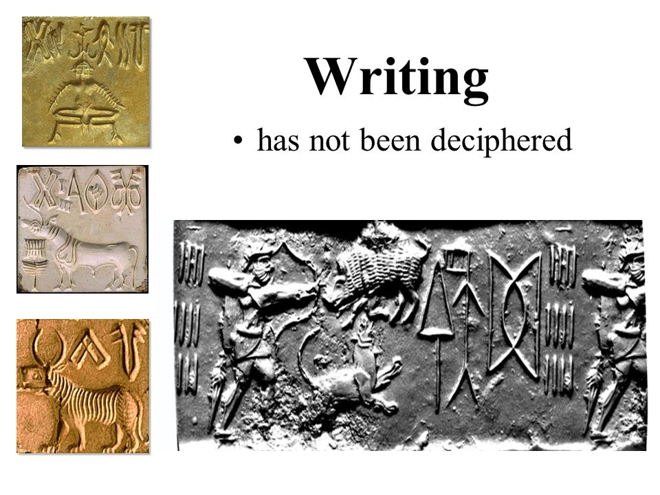Writing has not been deciphered