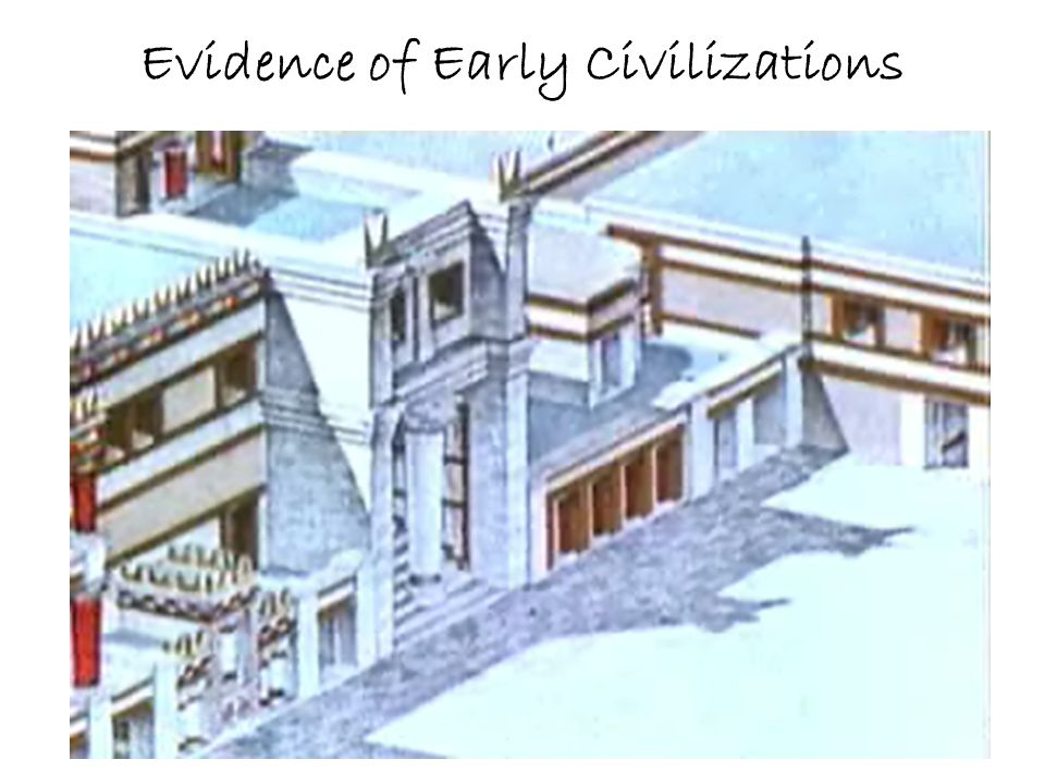 Evidence of Early Civilizations