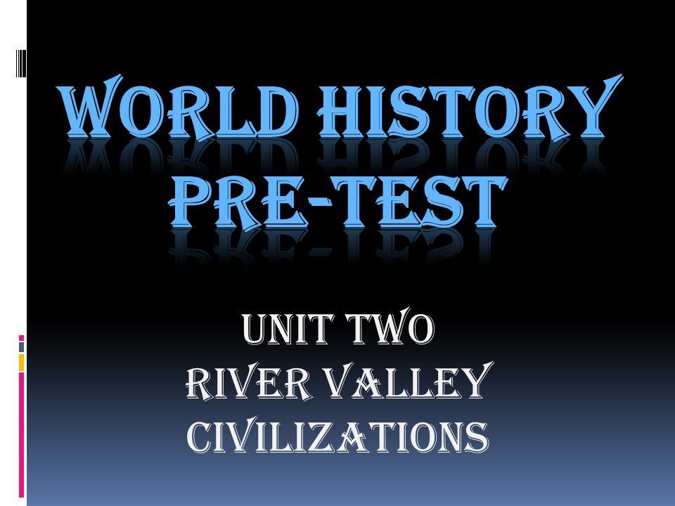 WORLD HISTORY PRE TEST