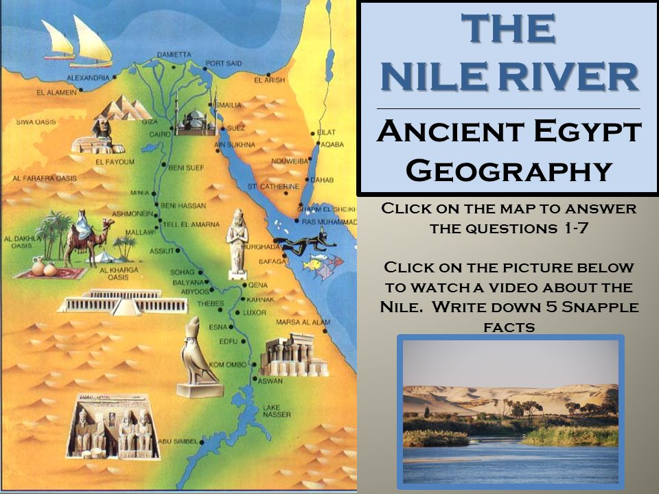 ancient egypt the nile river Many of the discoveries and practices of ancient egypt have survived an even  greater test of time the sands of the nile river valley hold many.