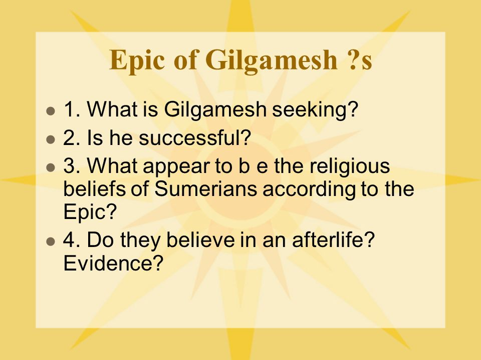 the religious premise of the epic of gilgamesh Gilgamesh is the semi-mythic king of uruk in mesopotamia best known from the epic of gilgamesh (written c 2150 - 1400 bce) the great sumerian/babylonian.