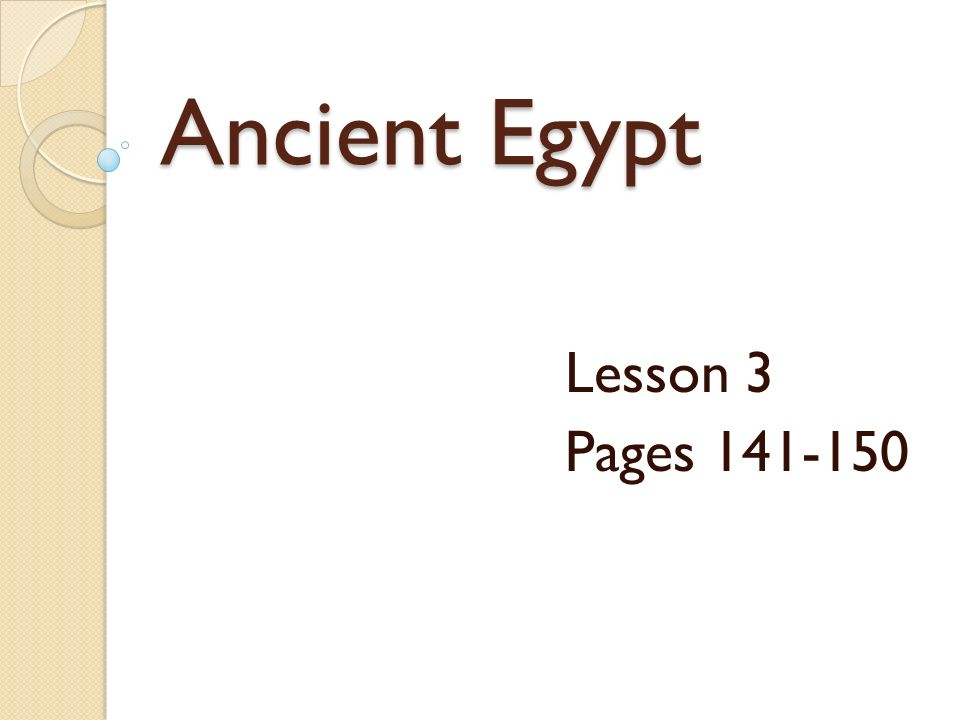 Ancient Egypt Lesson 3 Pages Ppt Video Online Download