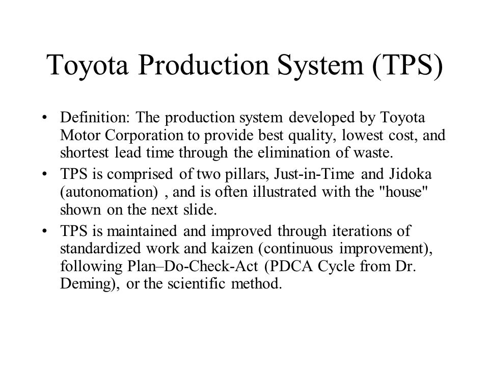 toyota production system The toyota production system is an anomalous manufacturing approach developed by eiji toyoda and taiichi ohnothe toyota production system was flou.