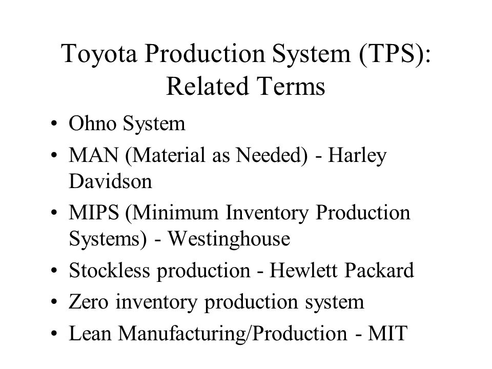 Operations Management Toyota Production System Tps Just