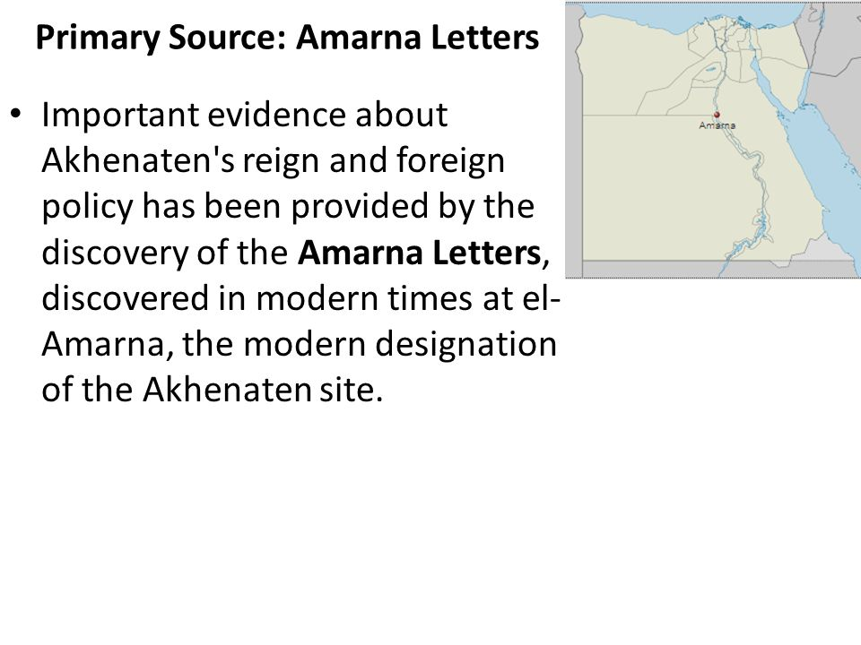 akhenaten and the amarna letters essay By the time of the amarna letters, the assyrians, who were originally a vassal state, had become an independent power  the city of akhenaten and nefertiti: amarna.
