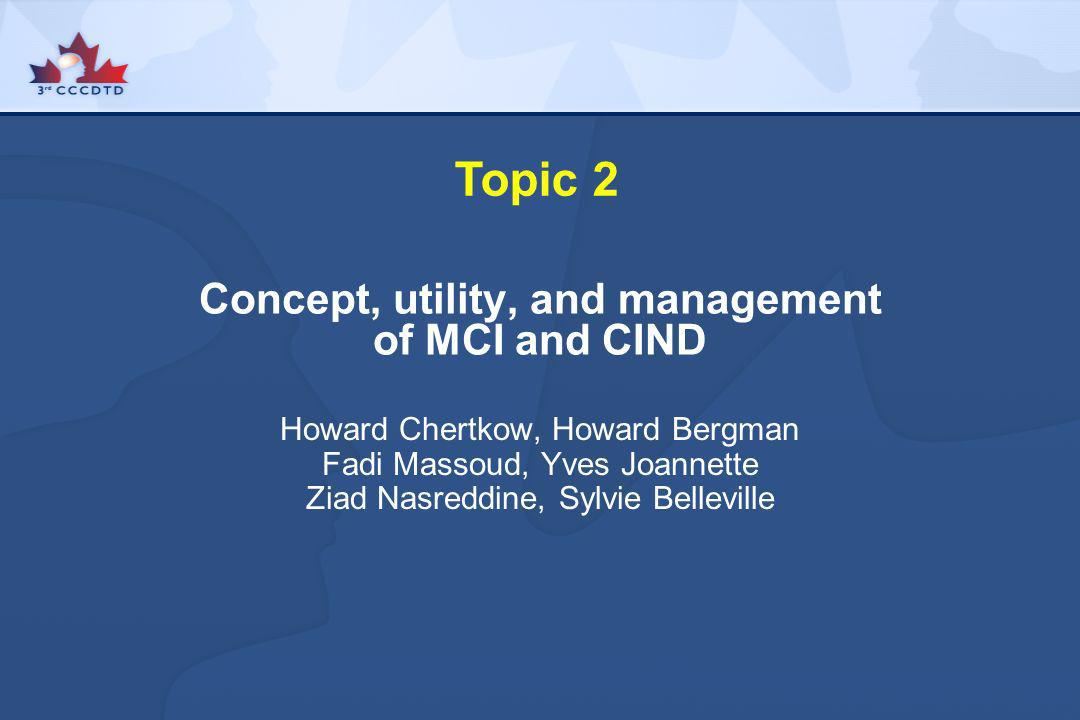Concept, utility, and management of MCI and CIND