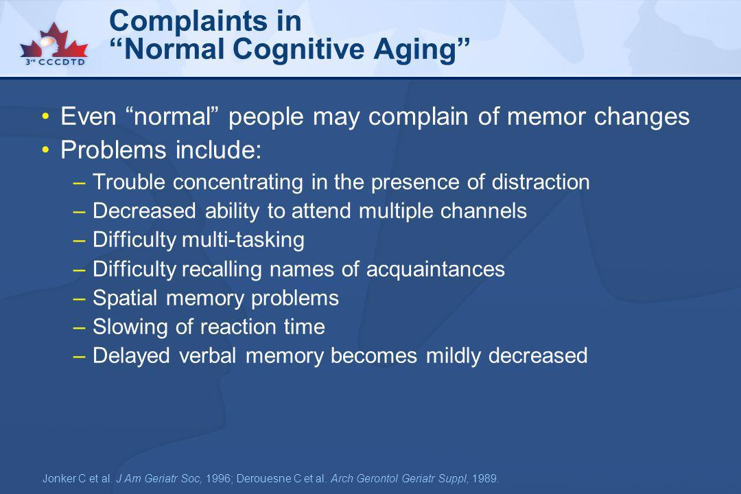 Complaints in Normal Cognitive Aging