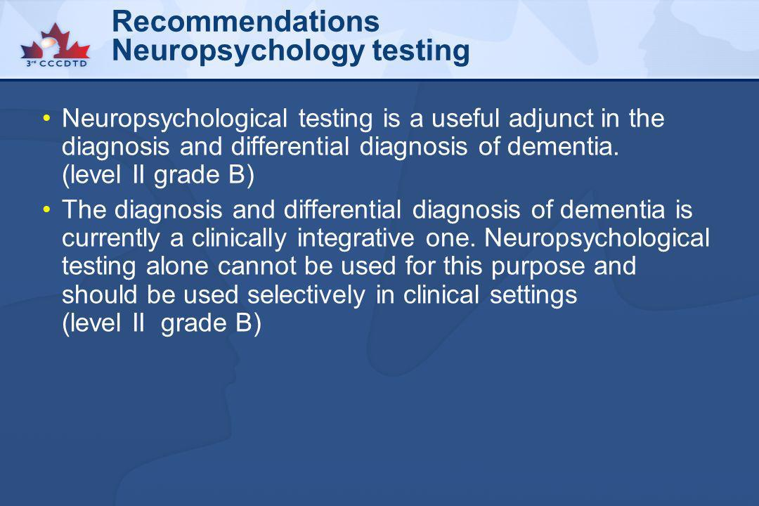 Recommendations Neuropsychology testing