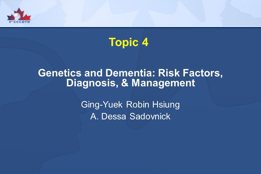 Genetics and Dementia: Risk Factors, Diagnosis, & Management
