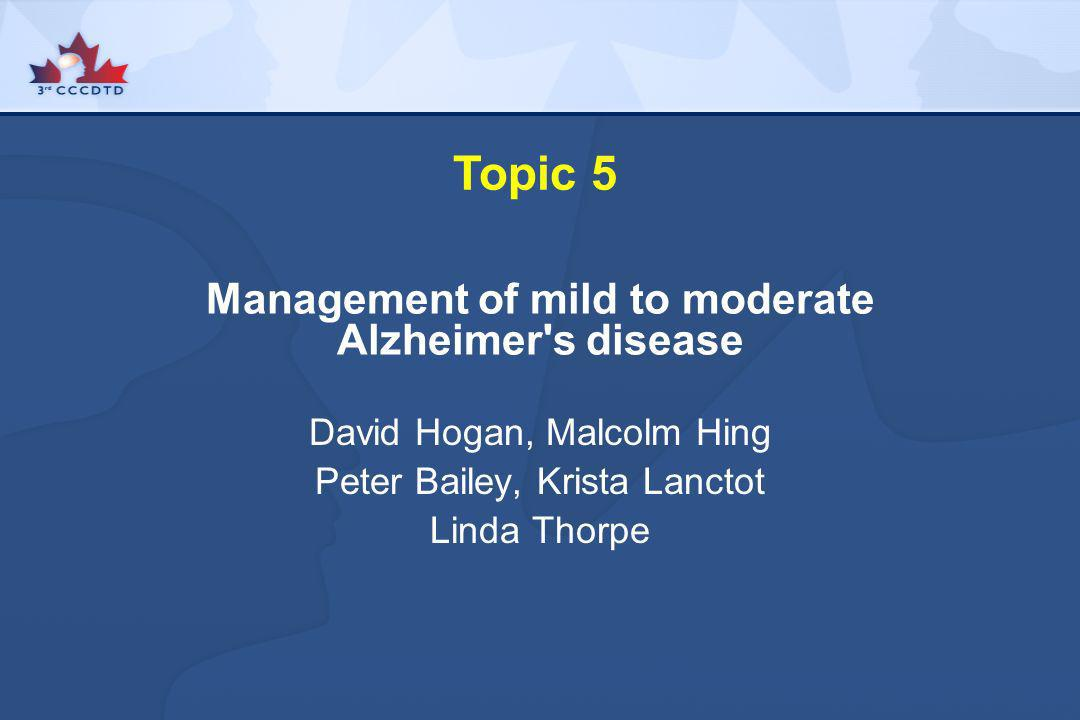 Management of mild to moderate Alzheimer s disease