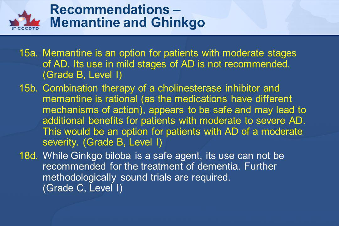 Recommendations – Memantine and Ghinkgo