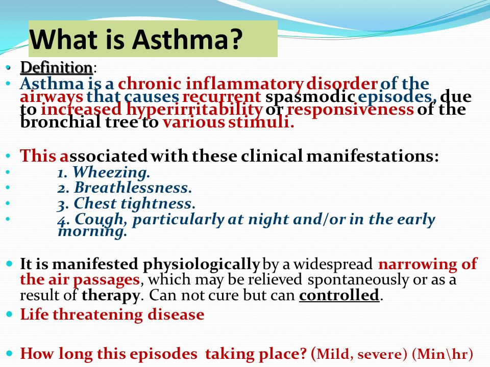 asthma the common chronic inflammatory disease Asthma—a chronic inflammation of the airways that causes trouble  it's a  common condition, affecting 5 to 10 percent of children in the united states.