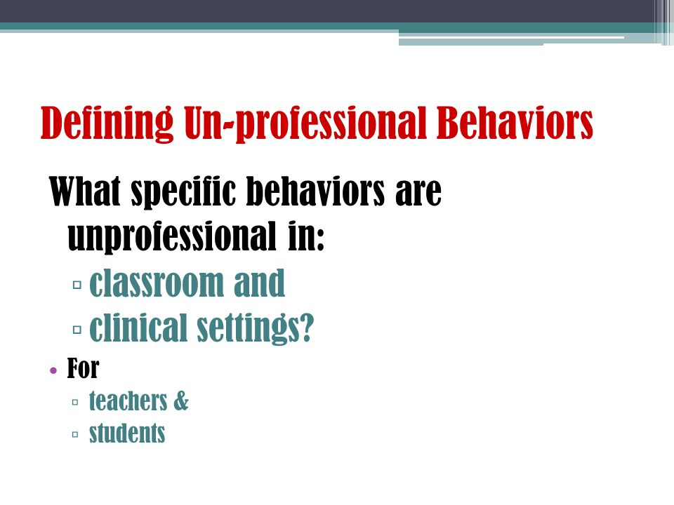 Professional Vs Unprofessional Behavior