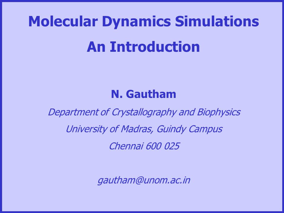 Molecular dynamics simulation (a brief introduction) ppt video.
