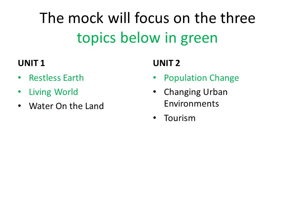 The mock will focus on the three topics below in green