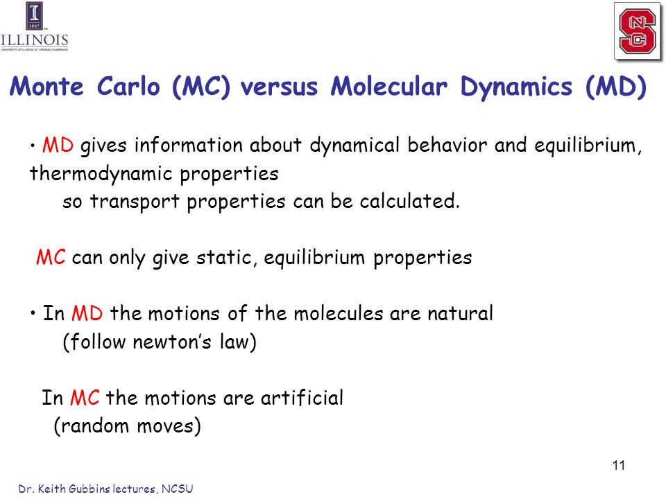 an overview of the monte carlo method mc and the molecular dynamics method md Biology monte carlo method jump to  in full-atomic molecular dynamics simulations of  the conjunction of the molecular structure and force fields provide the .