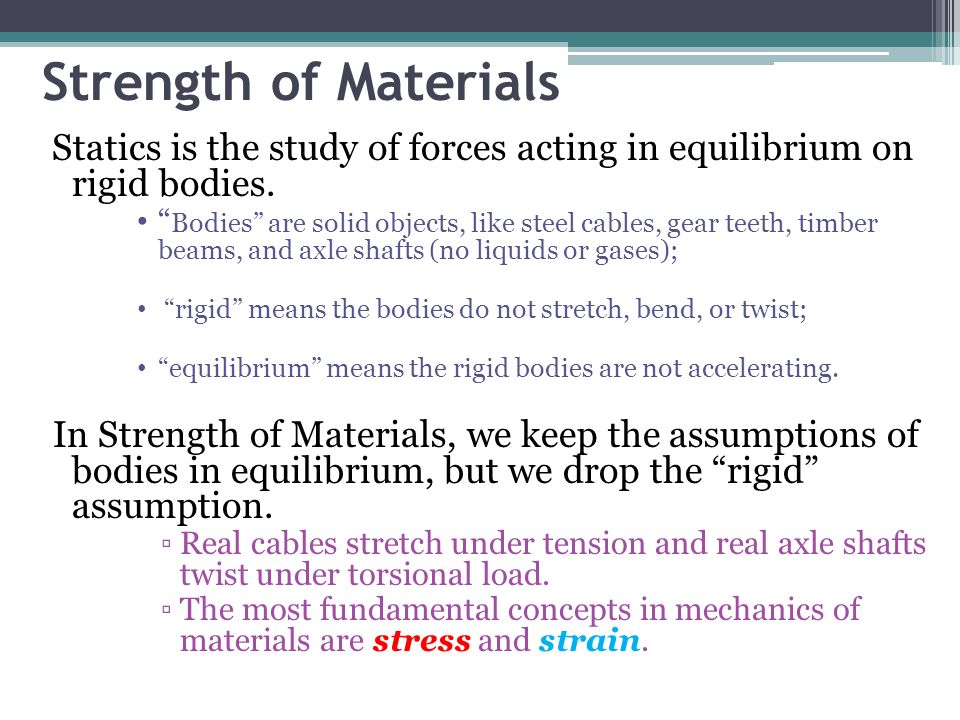 Stress, Strain, & Strength: An Introduction to Materials Science