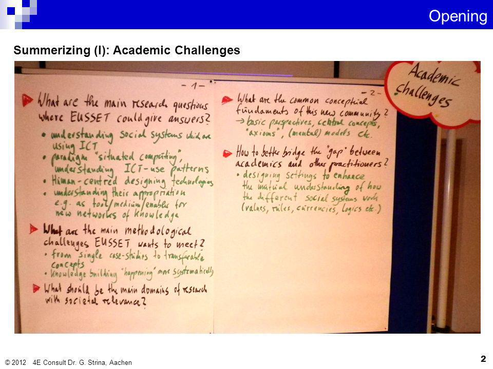 Summerizing (I): Academic Challenges