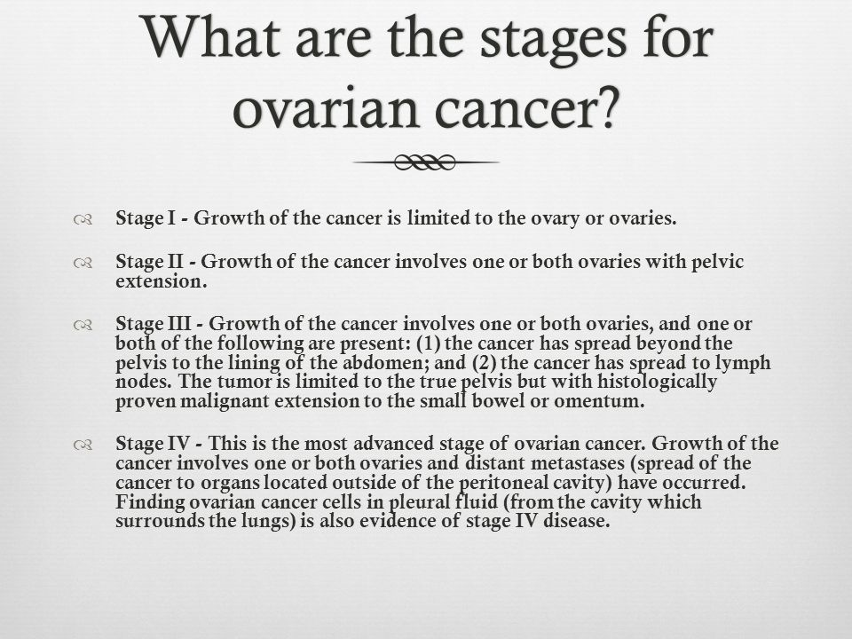 What are the stages for ovarian cancer