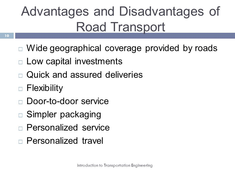 advantages and disadvantages of modern transportation Liquid from for easy transportation of power plants to supply the high demands for energy of the modern world of advantages and disadvantages of sexual.