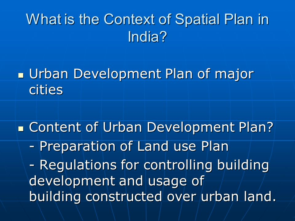 What is the Context of Spatial Plan in India