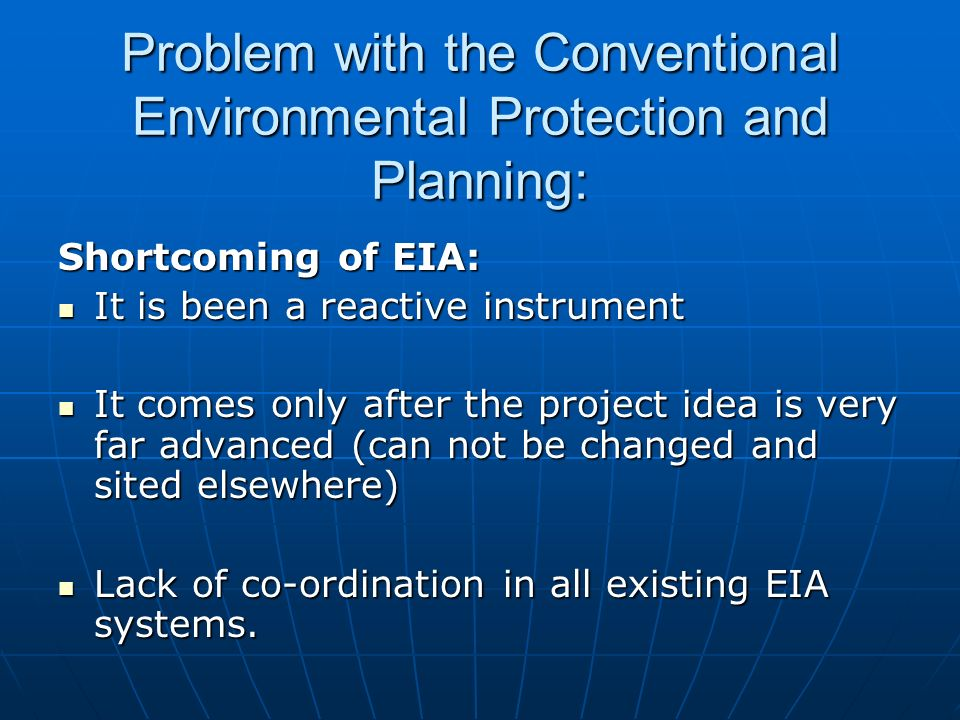 Problem with the Conventional Environmental Protection and Planning: