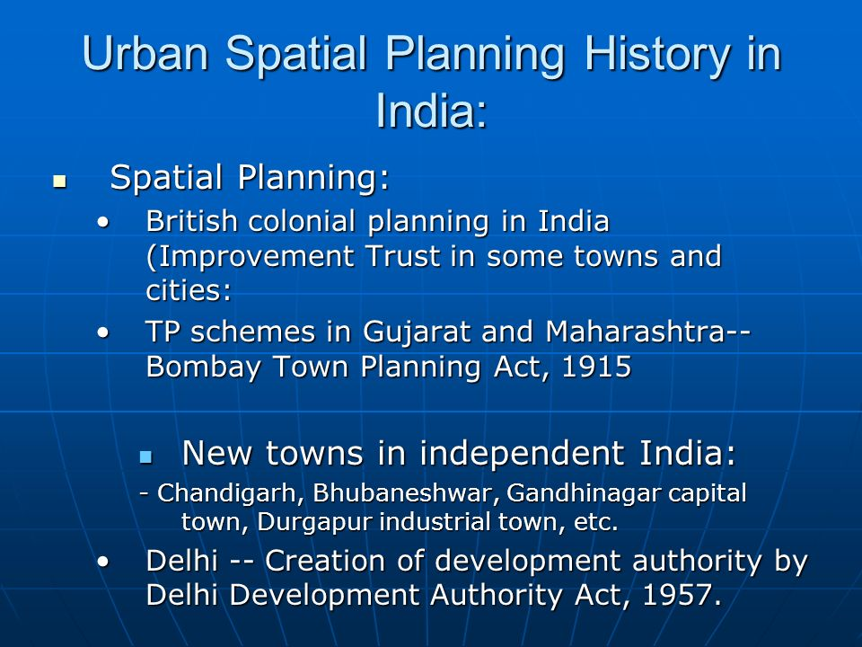 Urban Spatial Planning History in India: