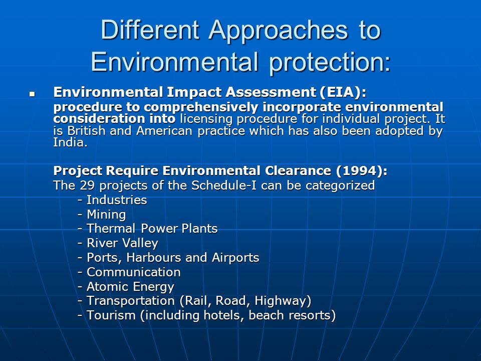 Different Approaches to Environmental protection: