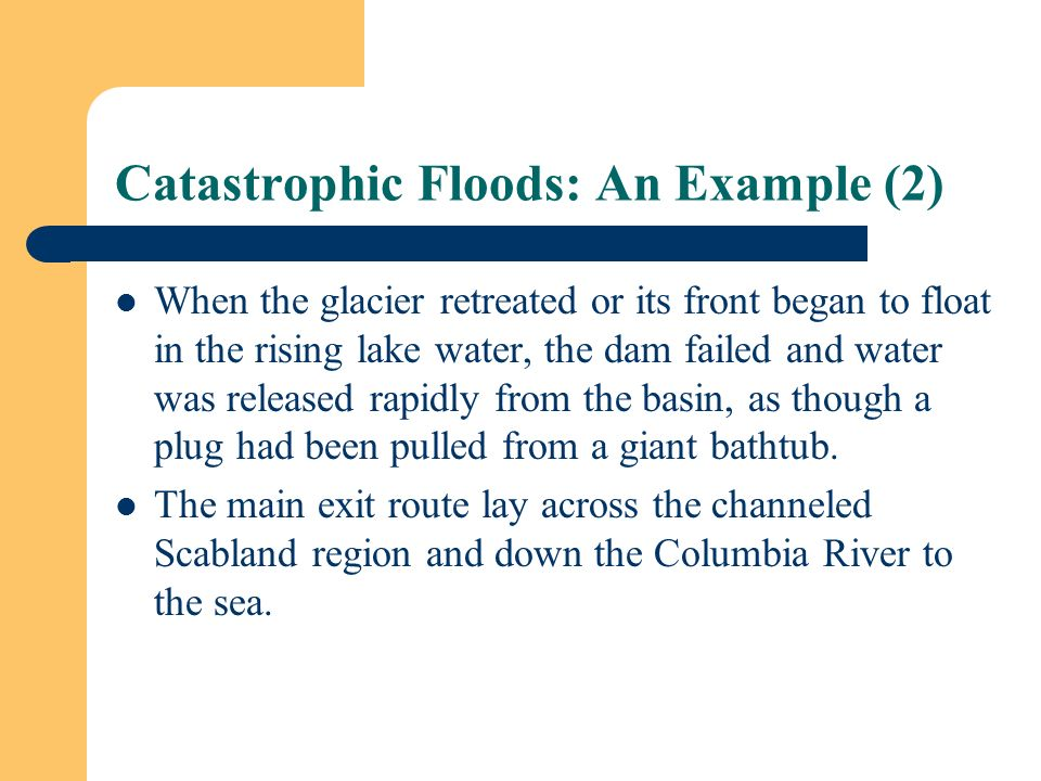 Catastrophic Floods: An Example (2)