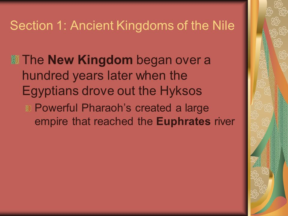 Section 1: Ancient Kingdoms of the Nile