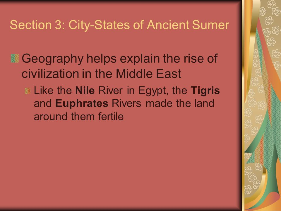 Section 3: City-States of Ancient Sumer