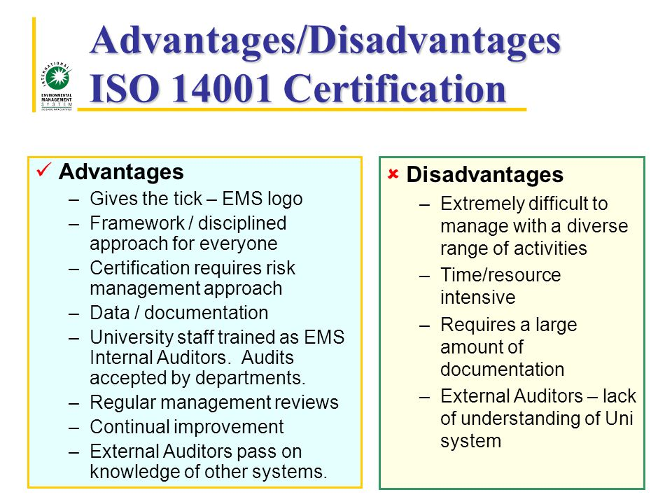 iso 14001 advantages and disadvantages Faq: what are the advantages and disadvantages of eddy current testing faq: what are the advantages and disadvantages of gamma rays when compared with x-rays for radiographic inspection faq: what are the advantages and disadvantages of magnetic particle inspection (mpi) in non-destructive examination.