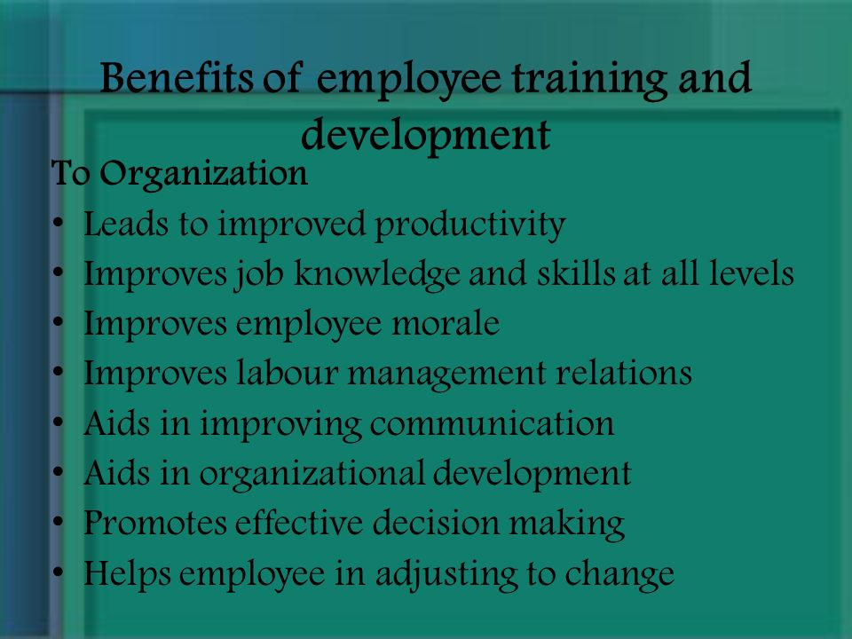benefits of training in organisations There are serious advantages to offering training internally rather than sending employees to offsite seminars/classes find out how to train in-house.