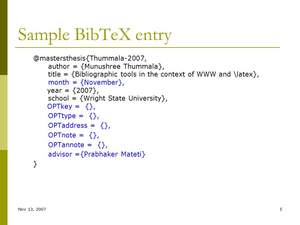 bibtex bachelor thesis entry Bibtex entry and field types  mastersthesis a master's thesis required fields: author, title, school, year optional  bibtex requires double dashes for page ranges (--) publisher the publisher's name school the name of the school where a thesis was written.