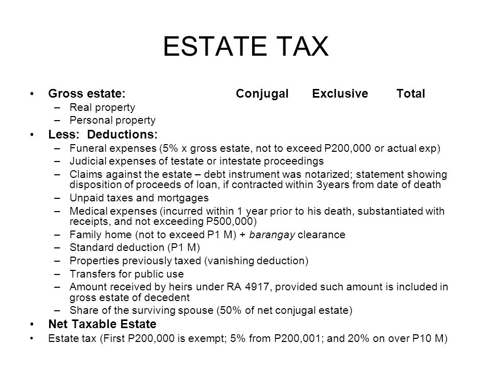 deductions from gross estate under philippines Many filipino families complain that the current estate tax rates are distressingly   optional standard deductions, in lieu of the itemized deductions, to spare.