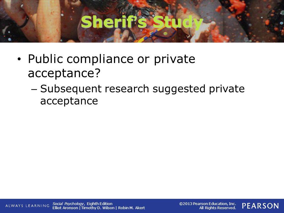 Sherif's Study Public compliance or private acceptance